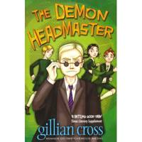 The Demon Headmaster by Gillian Cross