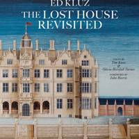 'Ed Kluz: The Lost House Revisited'