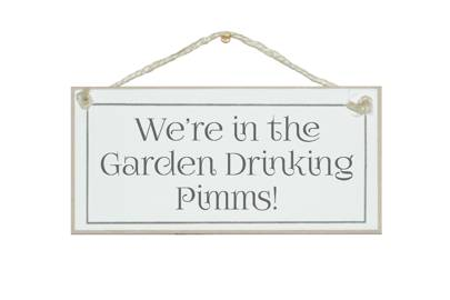 July 28: In the garden drinking Pimms' Sign, £8.99, by Crafty Clara