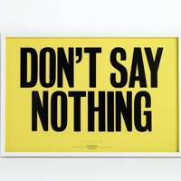 Don't Say Nothing