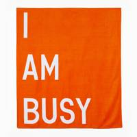 I Am Busy