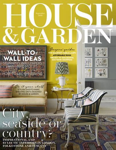 House & Garden September 2018 issue | House & Garden