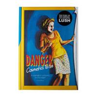 2 February: Danger! Cosmetics To Go Book, £19.95