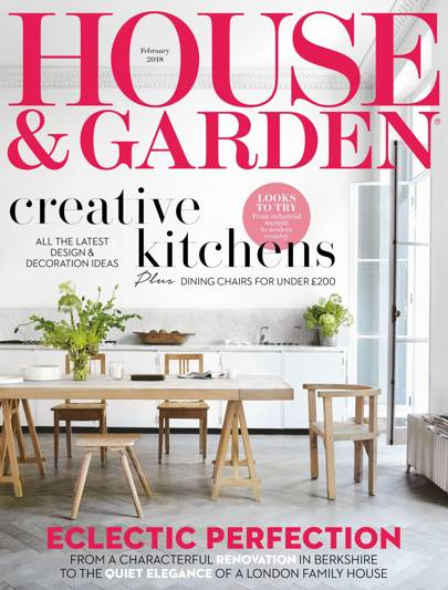 february 2018 - House And Garden Magzine