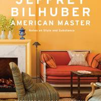 Jeffrey Bilhuber American Master: Notes on Style and Substance