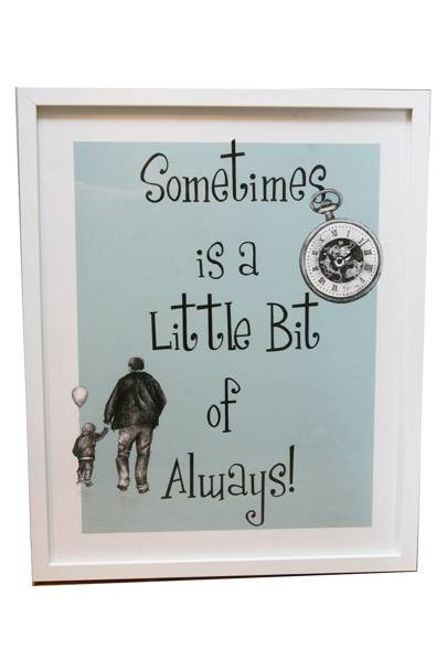 July 29: 'Sometimes is a little bit of always' Framed Print, £45, by AP Illustrations