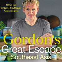 Gordon's Great Escape – Southeast Asia