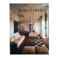 'Styles d'intérieur - Le Choix de Casa Vogue' by Isa Vercelloni