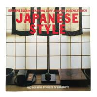 'Japanese Style' by Suzanne Slesin, Stafford Cliff and Daniel Rozensztroch