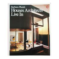 'Houses Architects Live In' by Barbara Plumb